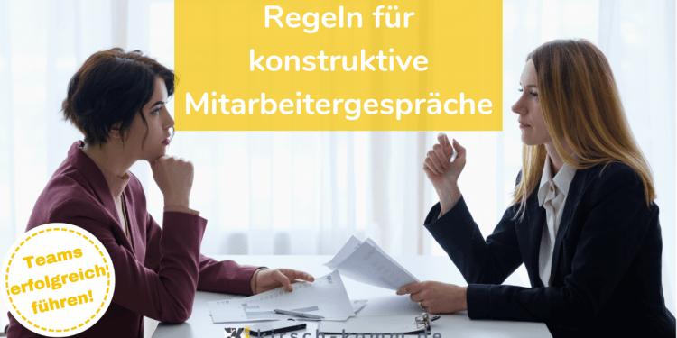 Regeln für konstruktive Mitarbeitergespräche
