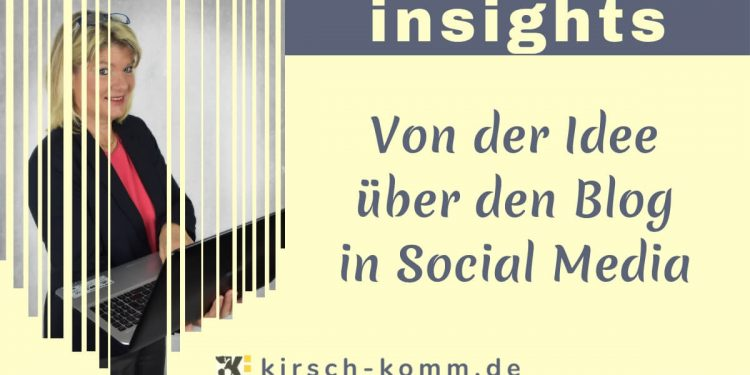 kirsch-komm-insights_Idee-Blog-Social Media