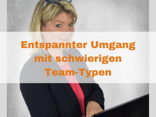 Umgang mit schwierigen Team-Typen