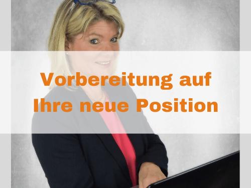 Vorbereitung auf Ihre neue Position